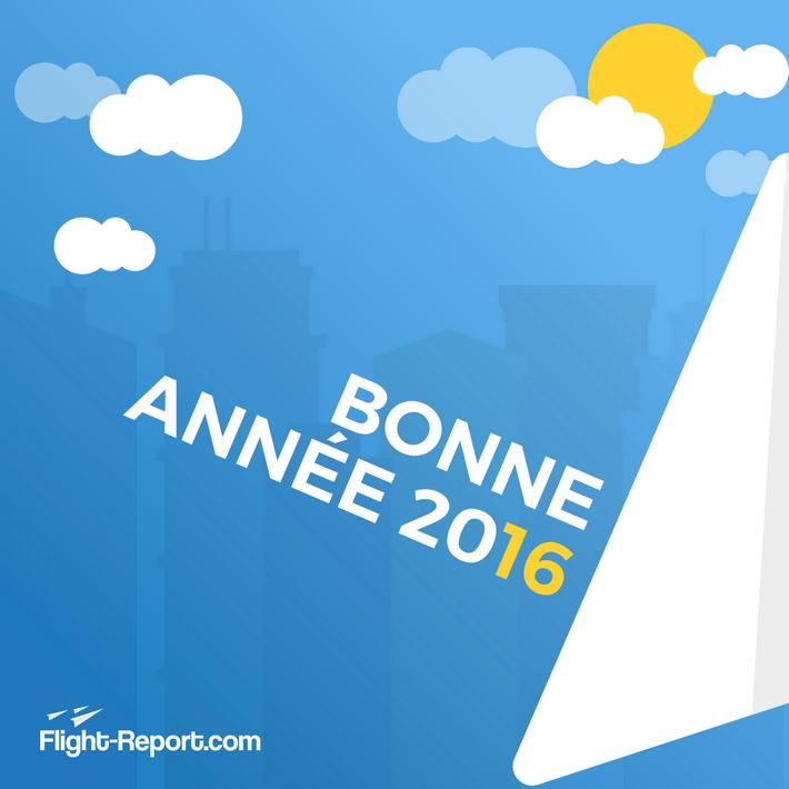 Bonne année 2016 et bon vols!